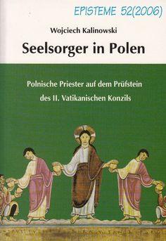 Seelsorger in Polen * Polnische Priester auf dem Prüfstein * Wojciech Kalinowski