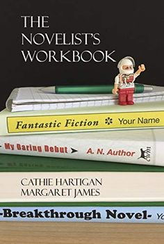 The Novelist's Workbook: Your Definitive Guide to Writing Every Kind of Novel (CreativeWritingMatters Guides Book by [Hartigan, Cathie, James, Margaret] Guide Book, Creative Writing, Fiction, Novels, Author, Books, Libros, Narrative Poetry, Book