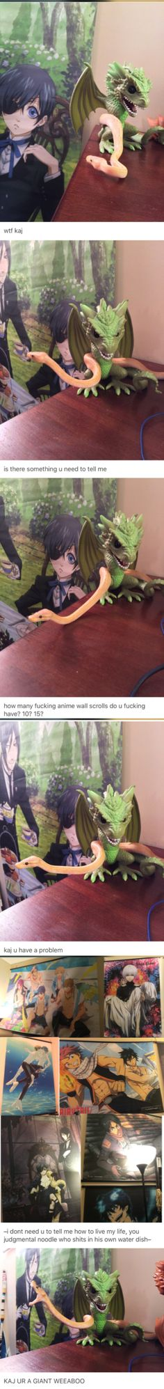 my roommate is an asshole :( weeaboo anime wall scrolls black butler game of thrones free! fairy tail blue exorcist tokyo ghoul ball python asshole snek