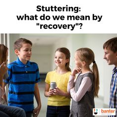"""Stuttering: what do we mean by """"recovery""""? First Language, Speech And Language, Attention Disorder, Work Goals, Autism Spectrum Disorder, Social Anxiety, Primary School, Asd, Speech Therapy"""