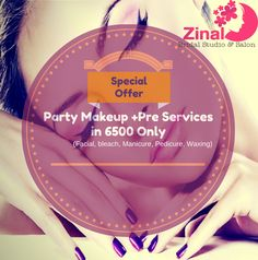 Get HD Party Make-up and Pre-Services (Facial, bleach, waxing, manicure and pedicure and more) in 6500/- only at Zinal Bridal Studio & Salon. Hurry up book now!  Call us now - 9638444807, 8401963145.  For further info, reach us at our salon.