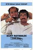 The End (1978). [R] 100 mins. Starring: Burt Reynolds, Sally Field, Dom DeLuise, Strother Martin, David Steinberg, Joanne Woodward, Norman Fell, Kristy McNichol, Robby Benson, Carl Reiner, James Best and Frank McRae