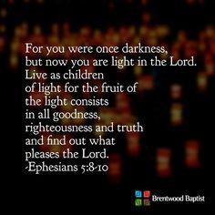 Ephesians 5:8-10 #scripture