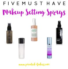 5 Must Have Makeup Setting Sprays - Painted Ladies
