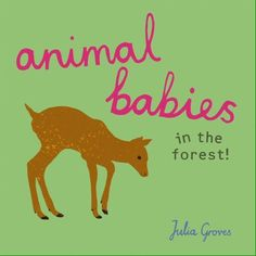 (1) Twitter / the simple illustrations are beautiful to look at. Parents may even find themselves learning a thing or two! #Bookfinder @Booktrust @ChildsPlayBooks https://www.booktrust.org.uk/book/a/animal-babies-in-the-forest/ …