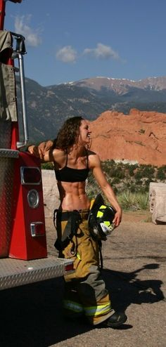 Female Firefighter - look at those abs...  this is my motivation.