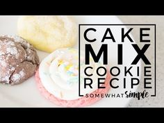 3 Ingredient Cake Mix Cookies - Easy and Delicious! - Somewhat Simple