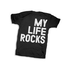 MY LIFE ROCKS - Rumplo, A Place for T-shirts (19 CAD) found on Polyvore
