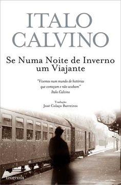 Se Numa Noite de Inverno um Viajante, Italo Calvino, . Compre livros na Fnac.pt