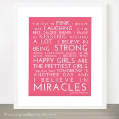 I Believe in Pink Inspirational Print