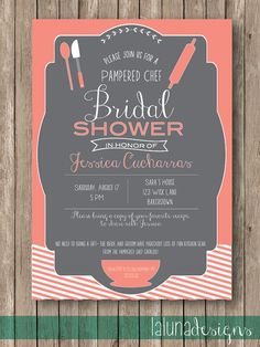 Kitchen Bridal Shower Invite - Pampered Chef Invite...is it okay to have one of these if I'm the bride AND the consultant? :)