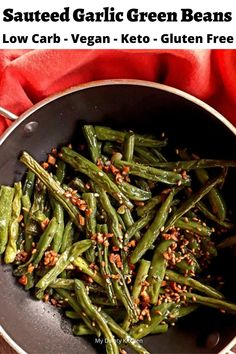Sauteed garlic green beans is a low carb green beans recipe. This is a perfect side for your keto diet also. Cooking Fresh Green Beans, Sauteed Greens, Vegan Keto Recipes, Veg Recipes, Healthy Recipes, Cooking Recipes, How To Cook Beans