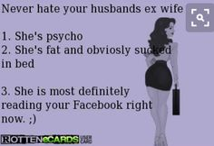 psycho ex wife quotes Baby Mama Drama, Baby Momma, Husband Wife Humor, Wife Jokes, Ex Wife Quotes, Life Quotes, Crazy Ex Wife, Psycho Ex, Jealous Ex