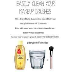 Add a small drop of baby shampoo to a glass of hot water and soak your brushes for around 15 minutes. Rinse with warm water, then rinse with cool water and pat dry with a small towel. An inexpensive, easy way to remove grime and clean your makeup brushes.Credits@doityourselfremedies