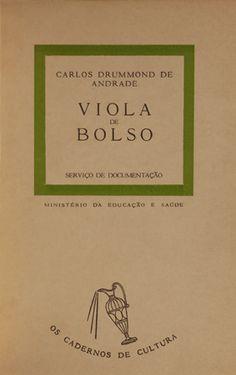 Carlos Drummond de Andrade. Viola de Bolso I (1952)