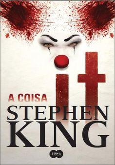 Livro : IT - A Coisa - Stephen King