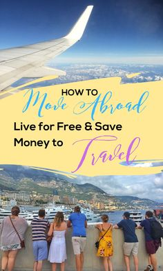 If you want a new career, you're taking a gap year, or just want to save money and travel, then look no further. This is all possible and more! (Take it from someone who has done it!) So here it is - How to Move Abroad, Live for Free and Save Money to Travel! #summerjobs #travelcareers #workabroad