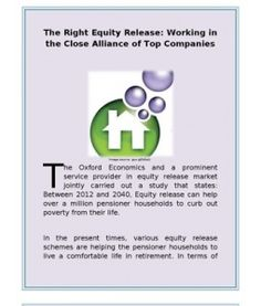 #The_Right_Equity_Release is one of the most prominent service providers in the equity release market.