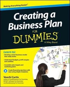 Creating a Business Plan for Dummies (For Dummies): Creating a Business Plan for Dummies (For Dummies (Business & Personal Finance))