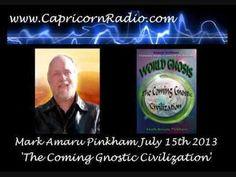 World Gnosis - Mark Amaru Pinkham on  Capricorn Radio - 15 July 2013