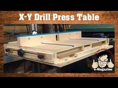 AWESOME homemade drill press table with an X-Y Sliding top and more! - YouTube