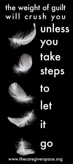 I realized that guilt was making my divorce more difficult emotionally. The guilt of failure? Great Quotes, Quotes To Live By, Inspirational Quotes, Lyric Quotes, Me Quotes, Note To Self, Inspire Me, Letting Go, Wise Words