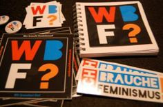 """Ihr könnt bei uns """"Wer braucht Feminismus"""" Material bestellen. Zurzeit bieten wir Postkarten, Sticker, Buttons, Blöcke und Flyer an: http://werbrauchtfeminismus.de/material/"""
