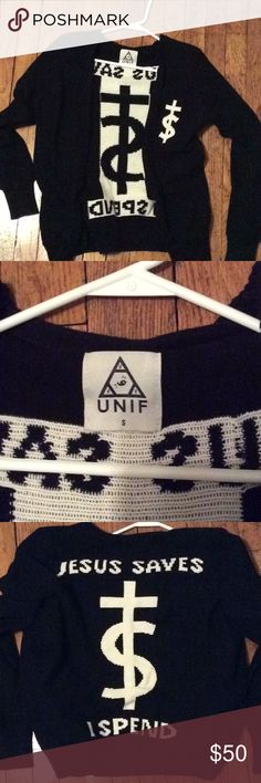 UNIF Jesus saves I spend sweater Re posh. I love it but it doesn't fit my style the way I thought it would. Excellent condition. UNIF Sweaters