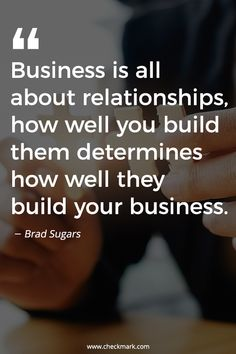 Business is All About Relationships, How Well You Build Them Determines How Well They Build Your Business - Brad Sugars Small Business Quotes, Business Motivational Quotes, Positive Quotes, Inspirational Quotes, Motivational Posters, Financial Quotes, Leadership Quotes, Wisdom Quotes, Life Quotes