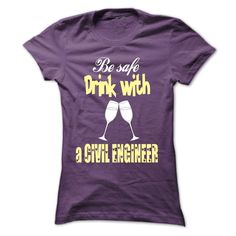 Drink with a Civil Engineer T Shirt, Hoodie, Sweatshirt