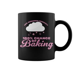 100% Chance Of Baking NEW MUG  coffee mug, papa mug, cool mugs, funny coffee mugs, coffee mug funny, mug gift, #mugs #ideas #gift #mugcoffee #coolmug