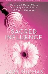 Sacred Influence: How God Uses Wives to Shape the Souls of Their Husbands: Gary Thomas: I Love Books, Good Books, Books To Read, My Books, Music Books, Marriage Relationship, Love And Marriage, Gary Thomas, The Silent Treatment