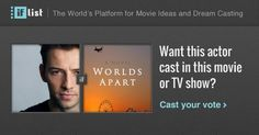 Ido Drent as David Evans in Worlds Apart? Support this movie proposal or make your own on The IF List.