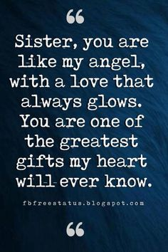 Inspirational Sister Quotes And Sayings With Images sister inspirational quotes. - Inspirational Sister Quotes And Sayings With Images sister inspirational quotes, Sister, you are l - Missing Sister Quotes, Cute Sister Quotes, Little Sister Quotes, Brother Sister Quotes, Sister Quotes And Sayings, Beautiful Sister Quotes, Quotes About Sisters, Sister Cards, Today Quotes