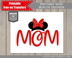 INSTANT DOWNLOAD Printable Minnie Mouse Inspired Mom Ears Iron on Transfer / Disneyland or Disneyworld / T-shirt / Stickers / Sign