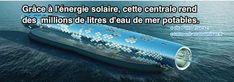 Grâce à l'Énergie Solaire, Cette Centrale Rend Potables des Millions de Litres d'Eau de Mer.