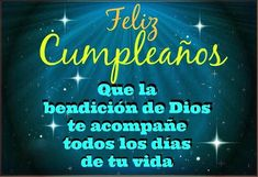 Happy Birthday Christian Quotes, Happy Birthday To Me Quotes, Happy Birthday Ecard, Birthday Card Messages, Happy Brithday, Happy Birthday Gifts, Birthday Cards, Spanish Birthday Wishes, Happy Birthday Wishes Cards