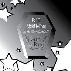 R.I.P Nicki Minaj - Death By Remy Ma - HipHop Design Rap Beef Loser - Black & White #rap #hiphop #beef #RapBeef #HipHopFeud #Nicki #Remy #NickiVsRemy #Trump