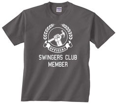 Official Swingers Club Member funny t shirt by youngandstyling