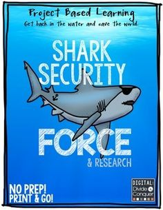 Project Based Learning for ELA, Science, Tech.  Shark Security Force!   Get back in the water and save the world.This project can integrates elements of research, ELA, science, technology, design, and planning as students learn about sharks from all around the world.There are 33 activities (1 page for each) for students to complete.