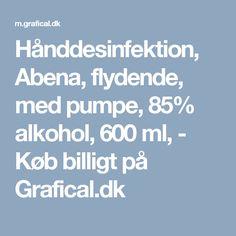 Hånddesinfektion, Abena, flydende, med pumpe, 85% alkohol, 600 ml, - Køb billigt på Grafical.dk