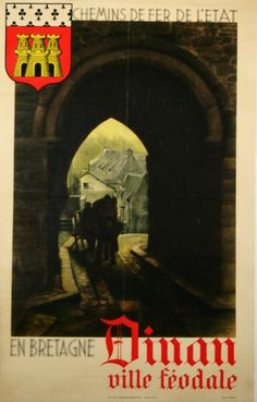 Vintage Railway Travel Poster - Dinan - Ville Féodale - Bretagne - by Le Boyer - 1930.