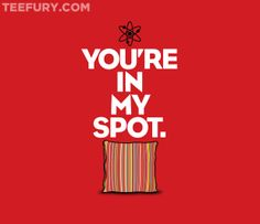 You're In My Spot by Draganmac - Shirt sold on November 25th at http://teefury.com