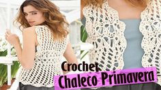 Chaleco Sweater Mujer Tejido a Crochet ( Diseños Primavera Verano )