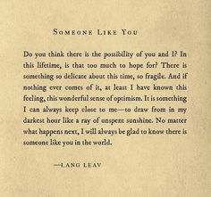 "xo Lang Memories by Lang Leav is available now. Order the Best Seller today from Barnes &…"" I will always be glad there is someone like you in the world Poem Quotes, Words Quotes, Life Quotes, Sayings, Lang Leav Quotes, Book Qoutes, Literature Quotes, The Words, Cool Words"