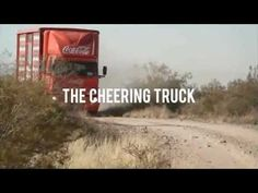 Coca-Cola's Cheering Truck. Neat idea on how to bring the community, in this case 1,000,000 fans into a stadium together!