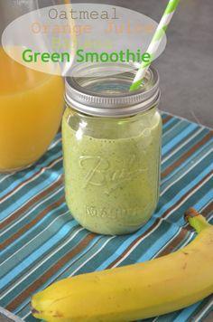 Green Smoothie {Oatmeal, Orange Juice, Banana...}