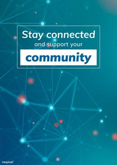 Stay connected and support your community during coronavirus pandemic poster template vector | free image by rawpixel.com / nap