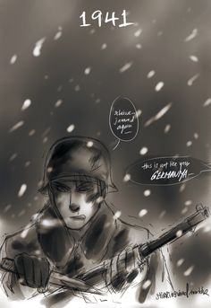 stirringwind:   Operation Barbarossa: stupid boy- did you forget that it is winter now, and this is my house?  One of the major turning points of WW2! Hitler's attempts to invade the Soviet Union, codenamed Barbarossa- ended disastrously and shattered the image of Nazi invincibility. They initially made good progress- until General Winter came to the aid of Russia. Still, the winter wasn't abnormally colder than other years- plus the Soviets had to contend with the exact same conditions.