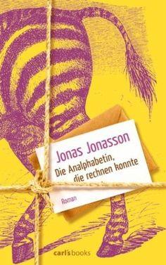 Die Analphabetin, die rechnen konnte - Jonas Jonasson